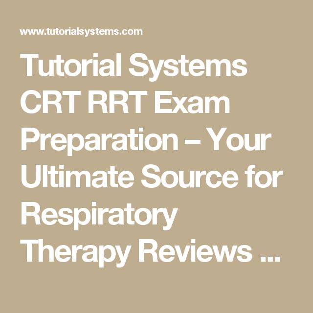 tutorial systems crt rrt exam preparation your ultimate source for rh pinterest com Clinical RRT Simsghhnh RRT Practice Exam