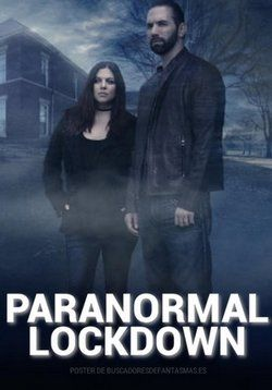 paranormal lockdown vostfr