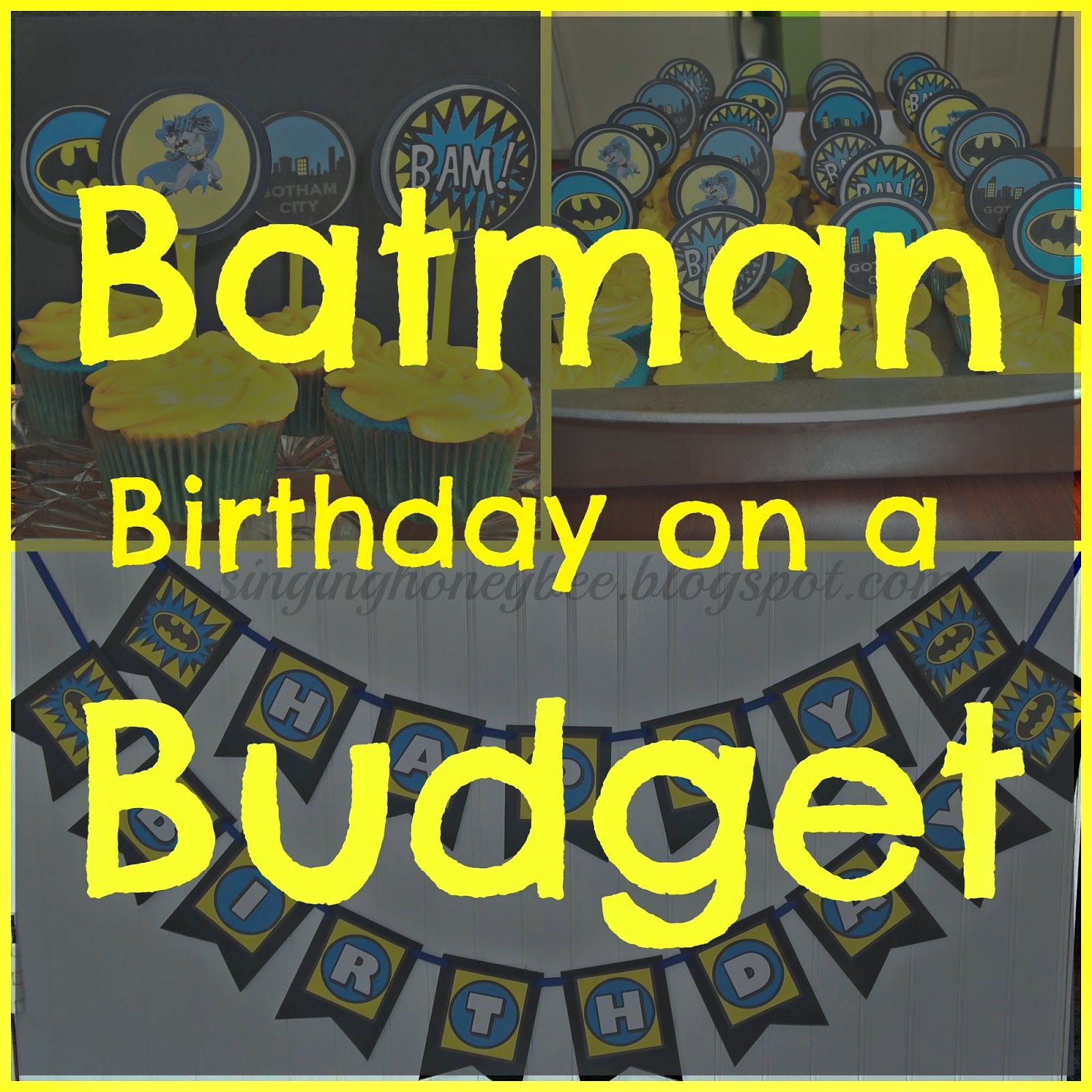 batman birthday on a budget diy birthday decor singing honey bee rh pinterest com