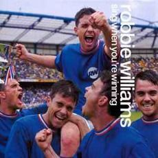 Robbie Williams - Sing When You're Winning (2000)