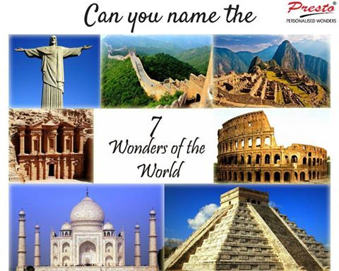 how quickly can you name all the 7 wonders of the world