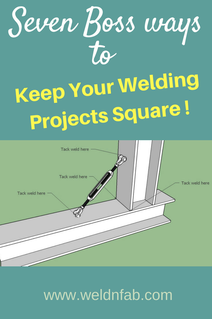 Tips & tricks on how to keep your welding projects square. Click to ...