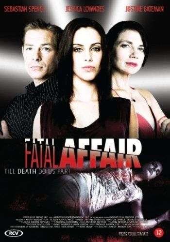 To Have and to Hold | Fatal Affair | Justine Bateman ...
