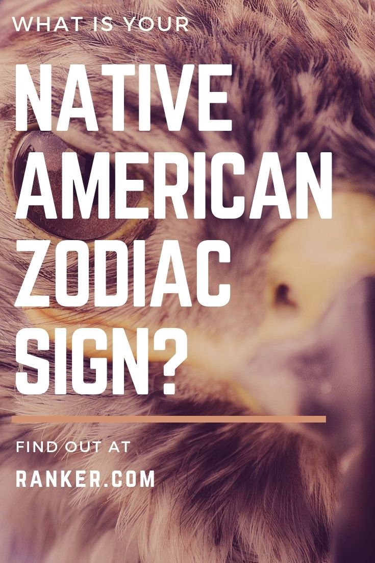 Do you know your Native American zodiac sign? Here is a