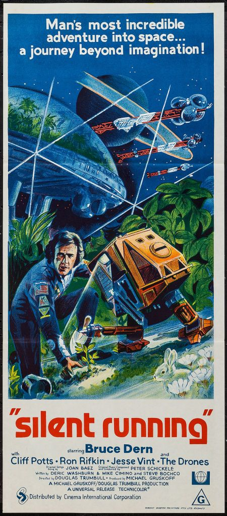 Silent Running Cic 1972 Australian Daybill 13 X 29 75 Science Fiction Starring Bru Science Fiction Movie Posters Movie Posters Science Fiction Movies