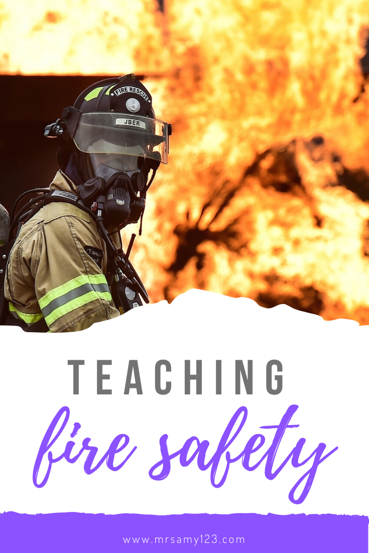 Teaching Fire Safety in 2020 Fire safety unit, Fire