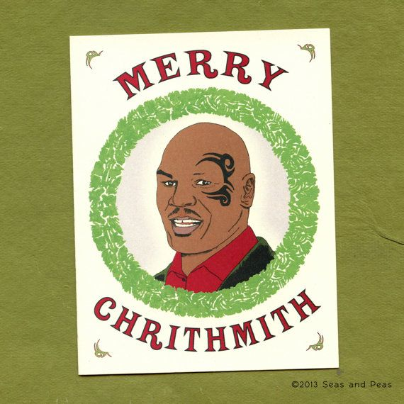 Mike Tyson Christmas Meme.A Mike Tyson Christmas Funny Christmas Card Merry