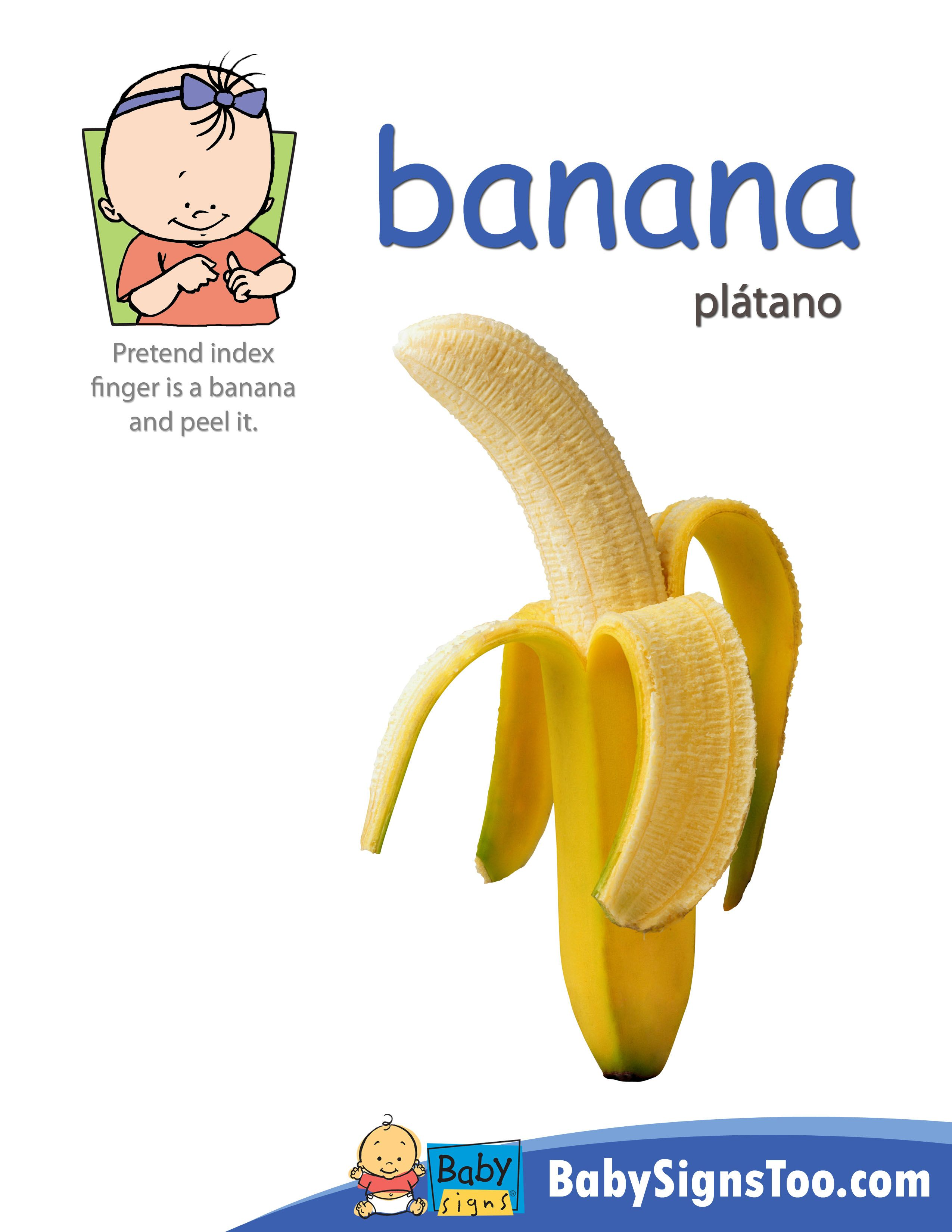 Baby Signs Free Printable Poster With The Asl Sign For Banana Bysignstoo Babysigns