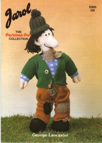 Jarol postman pat collection george lancaster toy doll knitting jarol 995 george lancaster from postman pat toy knitting pattern dt1010fo