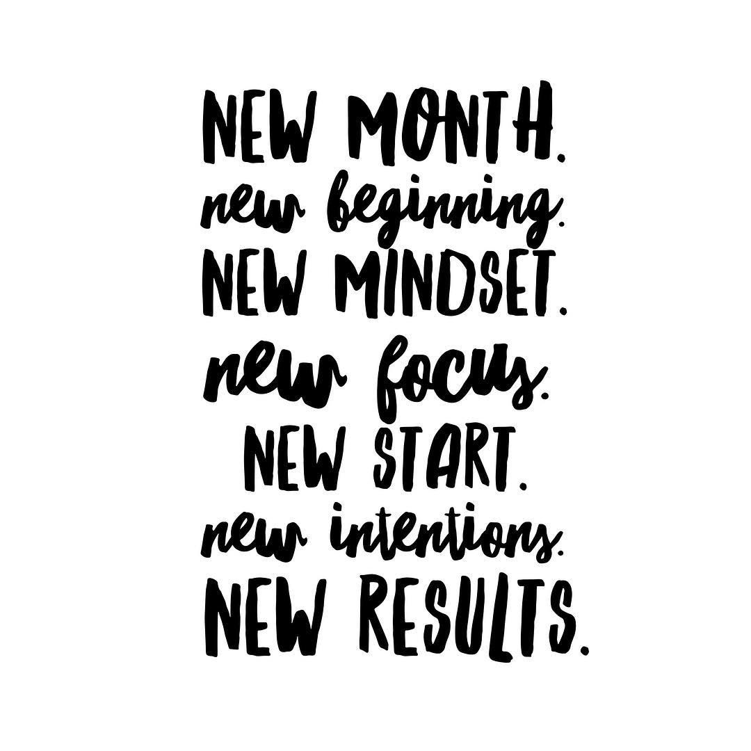 New Month New Beginning New Mindset New Focus New Start New