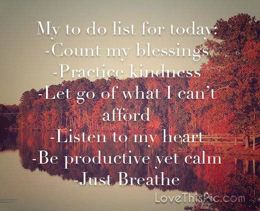 My To Do List Life Quotes Quotes Positive Quotes Quote Life Life Quote  Kindness Inspiring
