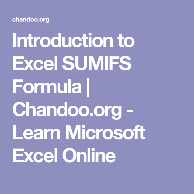 Introduction to Excel SUMIFS Formula | Chandoo org - Learn