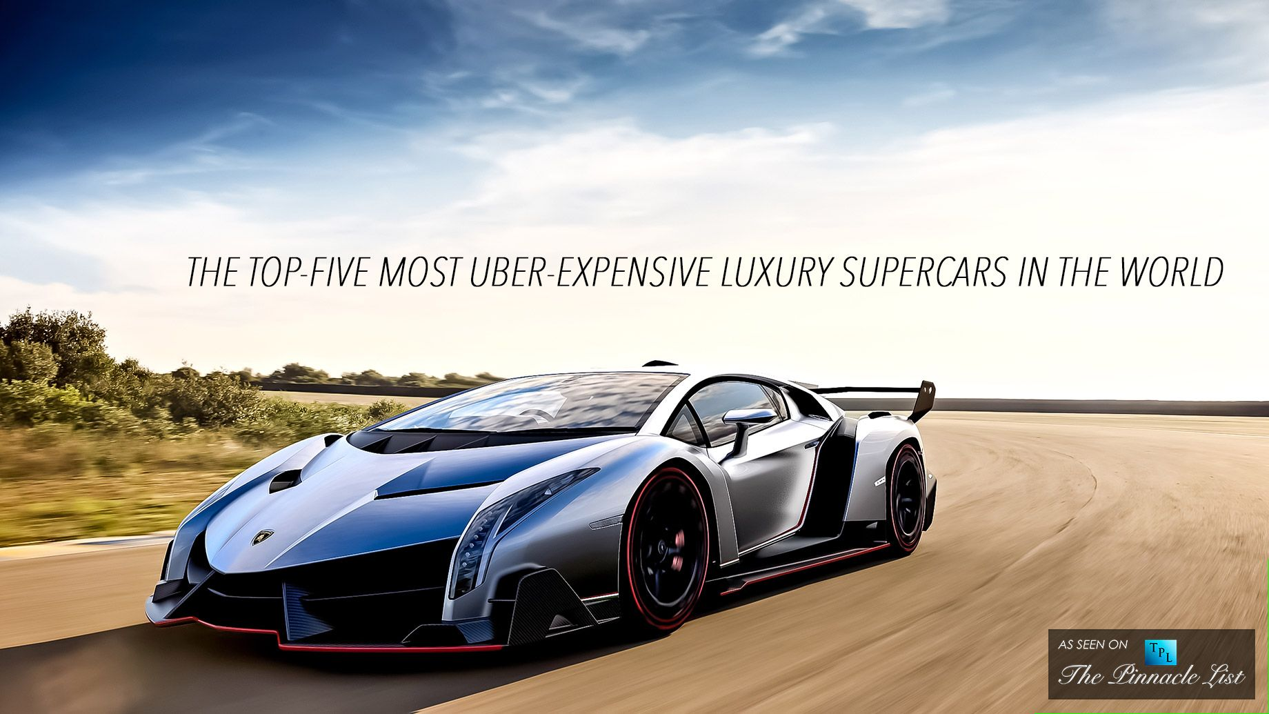 The Top Five Most Uber Expensive Luxury Supercars In The World Super Cars Luxury Cars Top 10 Fastest Cars