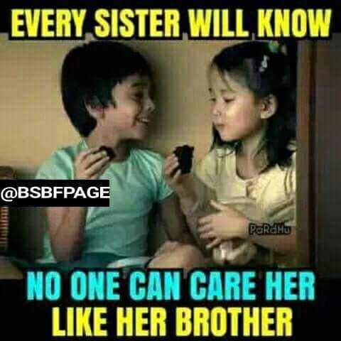 No One Can Care Than Brother Brother Quotes Funny Brother Sister Quotes Funny Sister Quotes Funny