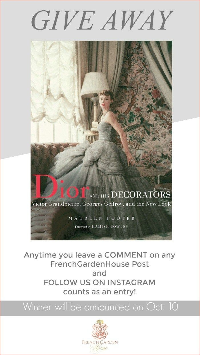 DIOR and HIS DECORATORS & A Giveaway Decor, Home, garden