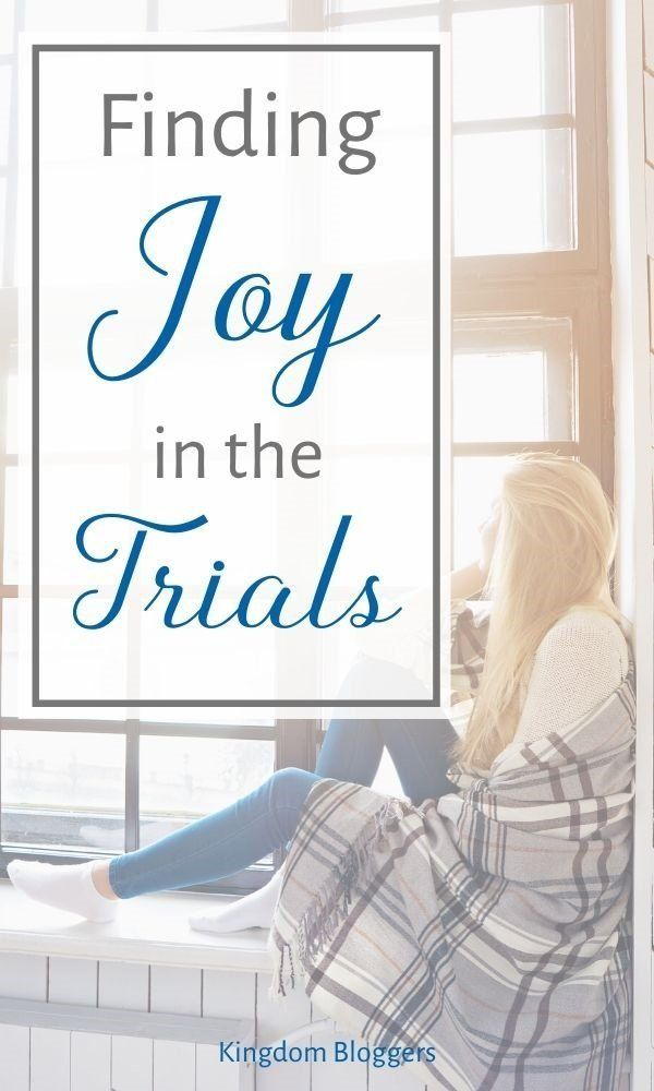 Finding Joy in The Trials of Life