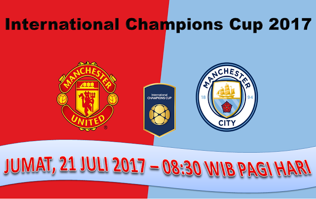 Prediksi Manchester United Vs Manchester City 21 Juli 2017 Manchester United Manchester City The Unit