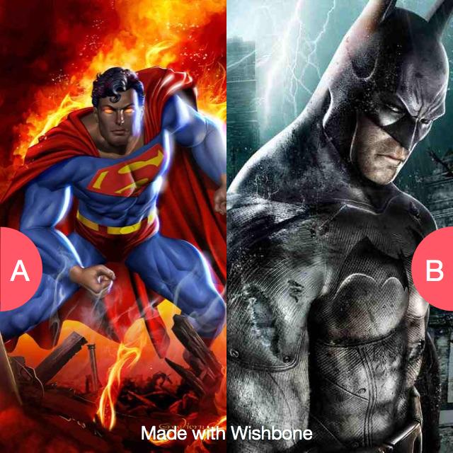 Superman or Batman Click here to vote @ http://getwishboneapp.com/share/2359873