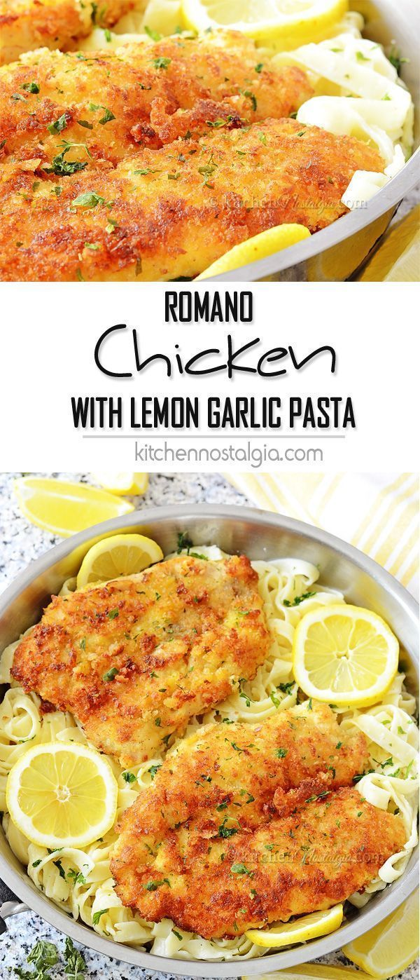 Romano Chicken with Lemon Garlic Pasta #chickenbreastrecipeseasy
