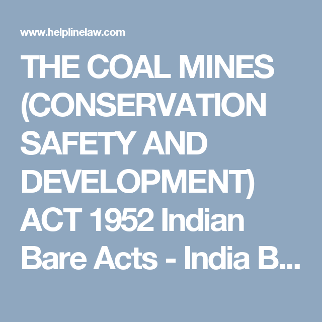 The Coal Mines Conservation Safety And Development Act 1952