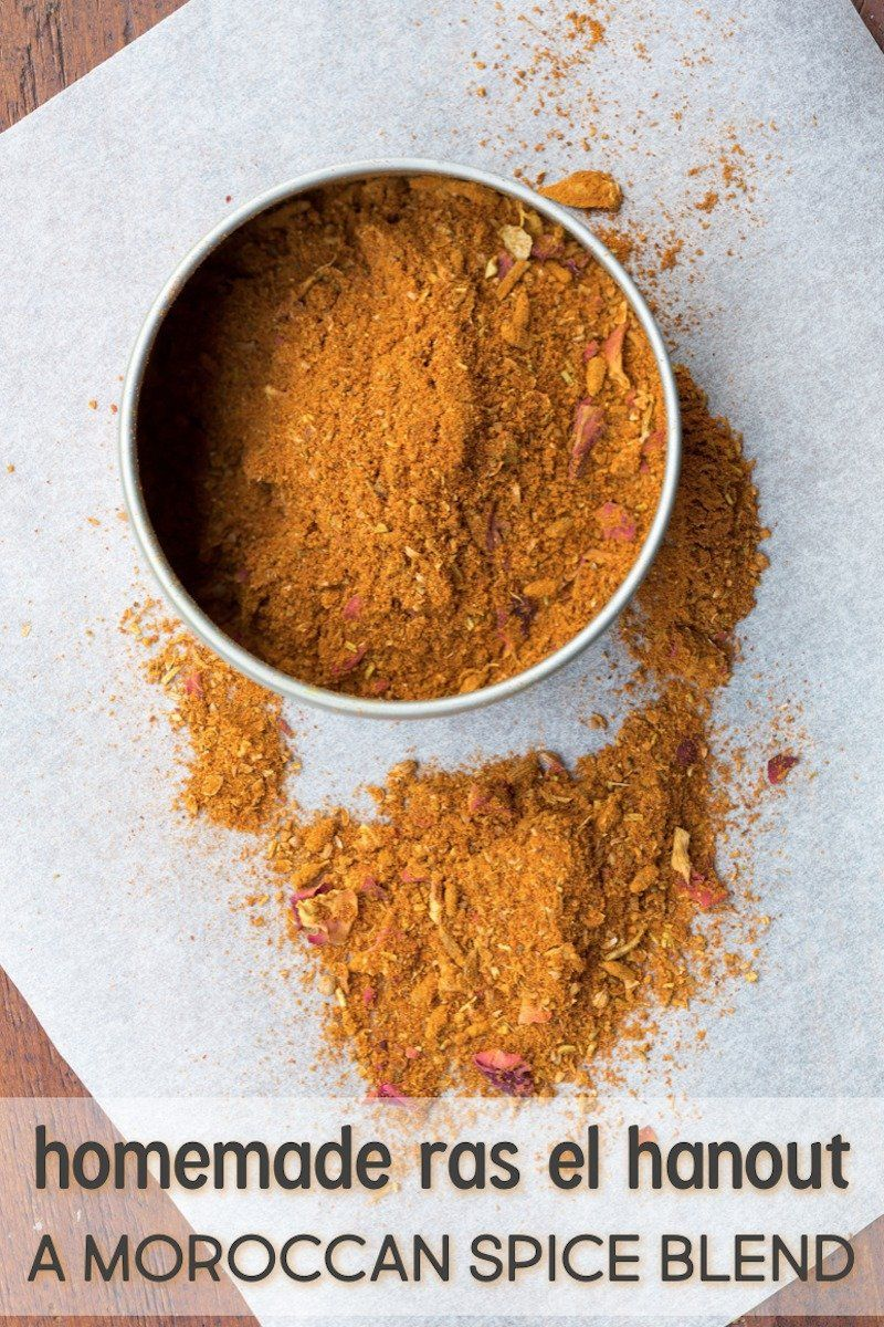 How To Make Your Own Moroccan Spice Blend Ras El Hanout Recipe
