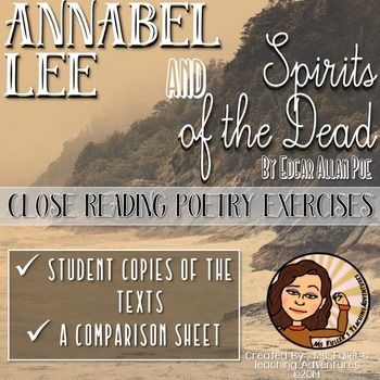 Need a content strong activity for middle school students for Halloween?  Edgar Allan Poe doesn't disappointThis product includes two of Poe's poems, Annabel Lee and Spirits of the Dead.  There is a sheet for each of them as well as an additional sheet requiring students to compare and contrast the two texts.