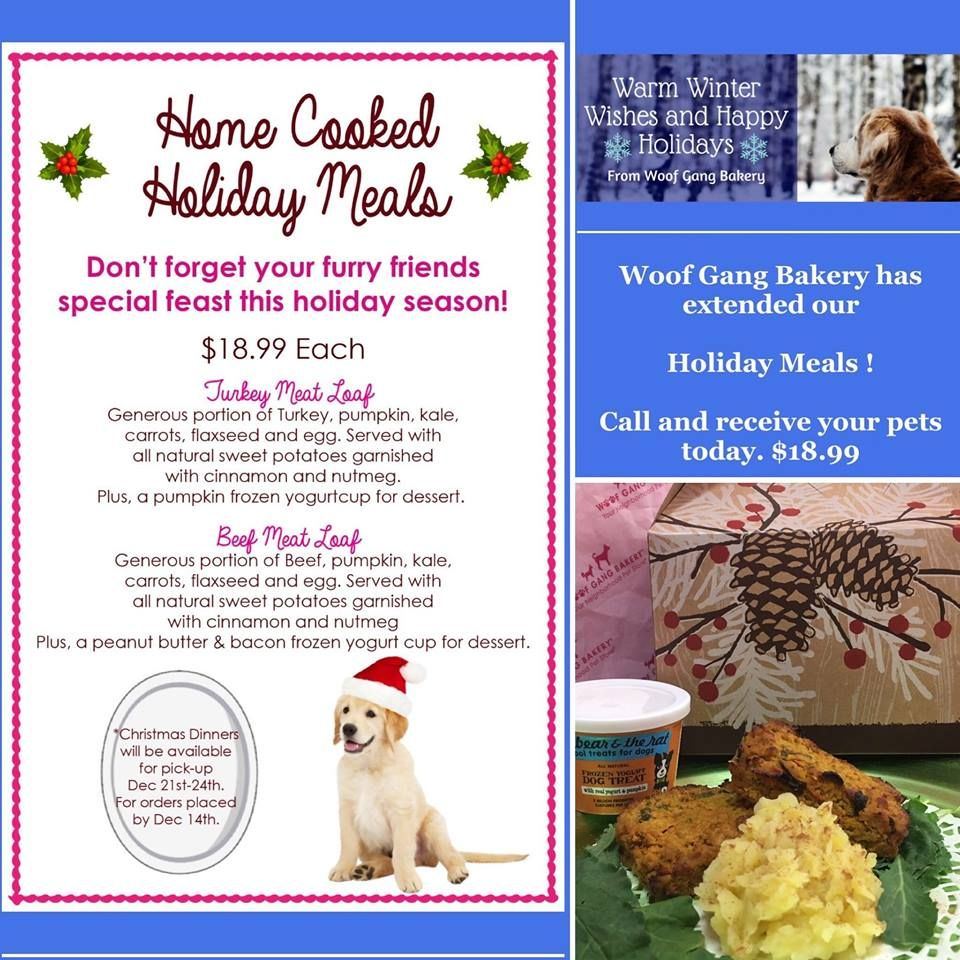 It S Not Too Late To Place Your Pets Homemade Holiday Dinners Two Options Turkey Or Beef Call Us Today At Woof Gang Homemade Holiday Holiday Dinner Your Pet