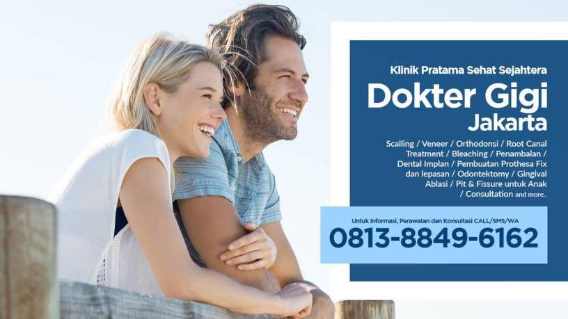 Termurah Dokter Gigi Terbaik Di Jakarta Termurah Wa 0813 8849