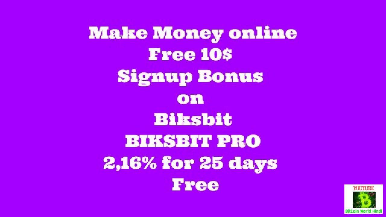 Free 10$ Signup Bonus on Biksbit | BIKSBIT PRO 2,16% for 25 days