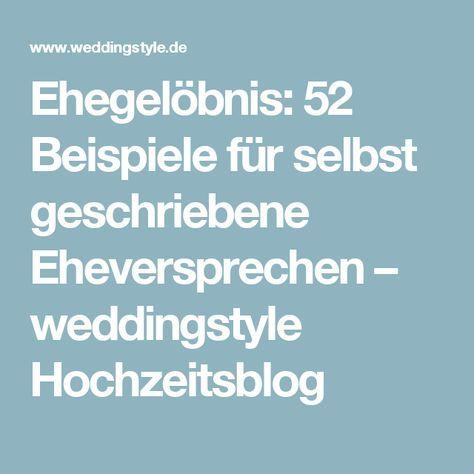 ehegelbnis 52 beispiele fr selbst geschriebene eheversprechen weddingstyle hochzeitsblog - Ehegelobnis Beispiele