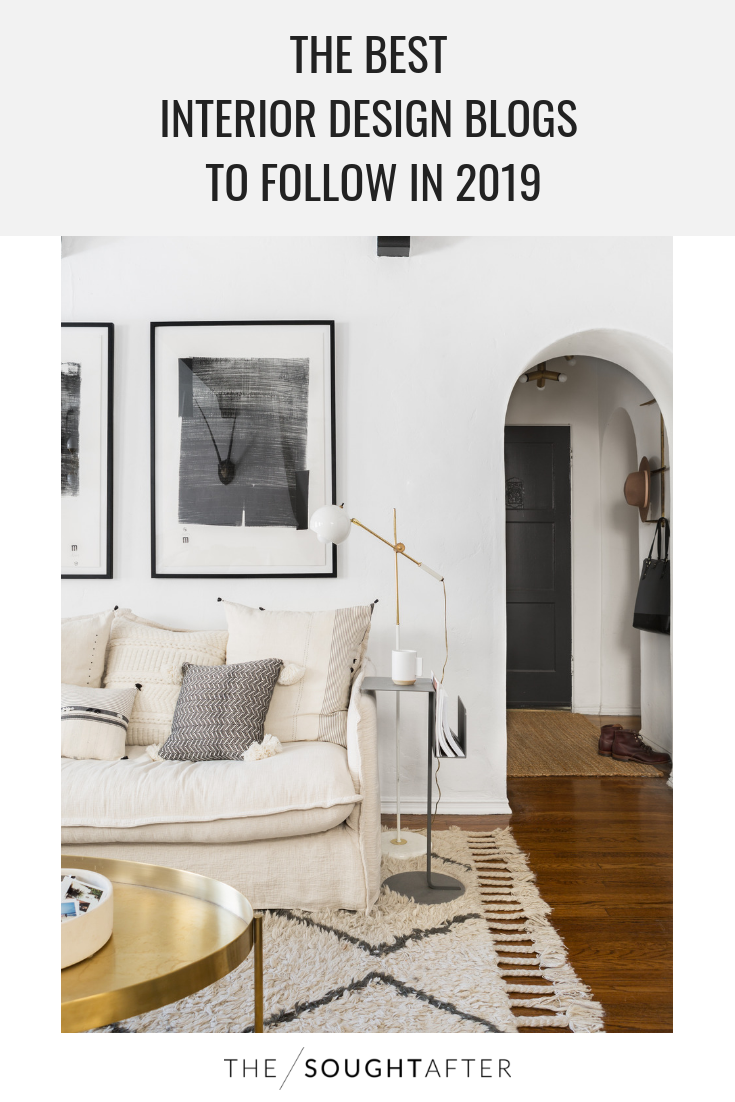 A Roundup Of The Best Interior Design Blogs To Follow Right Now That Offer Not Only Inspiration But Diy Tips And Resources