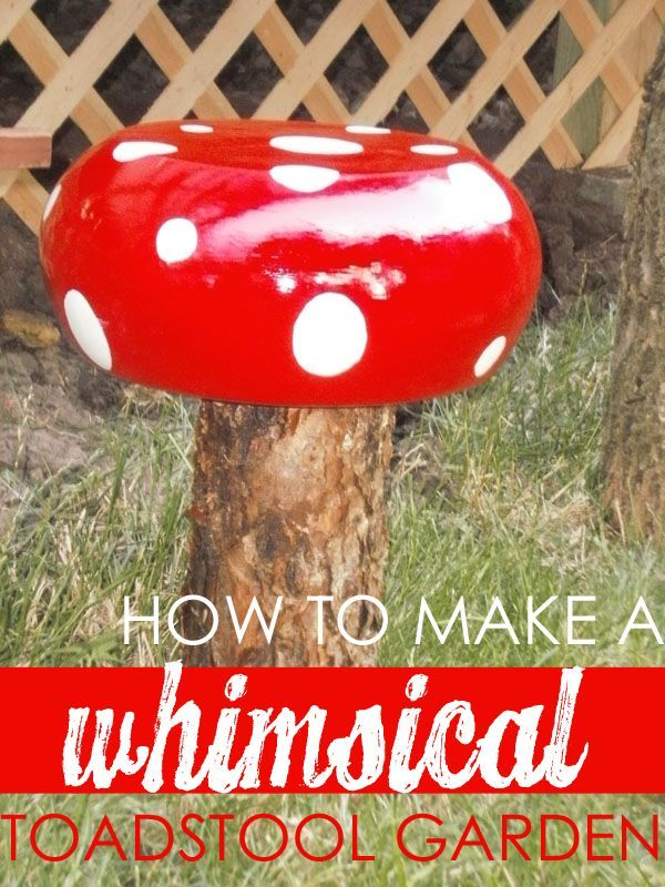 Whimsical Toadstool Garden  20 Amazing DIY Accessories For Your Garden