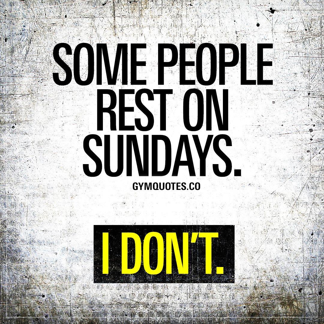 Sunday Motivational Quotes: Sunday Gym Motivation Quotes