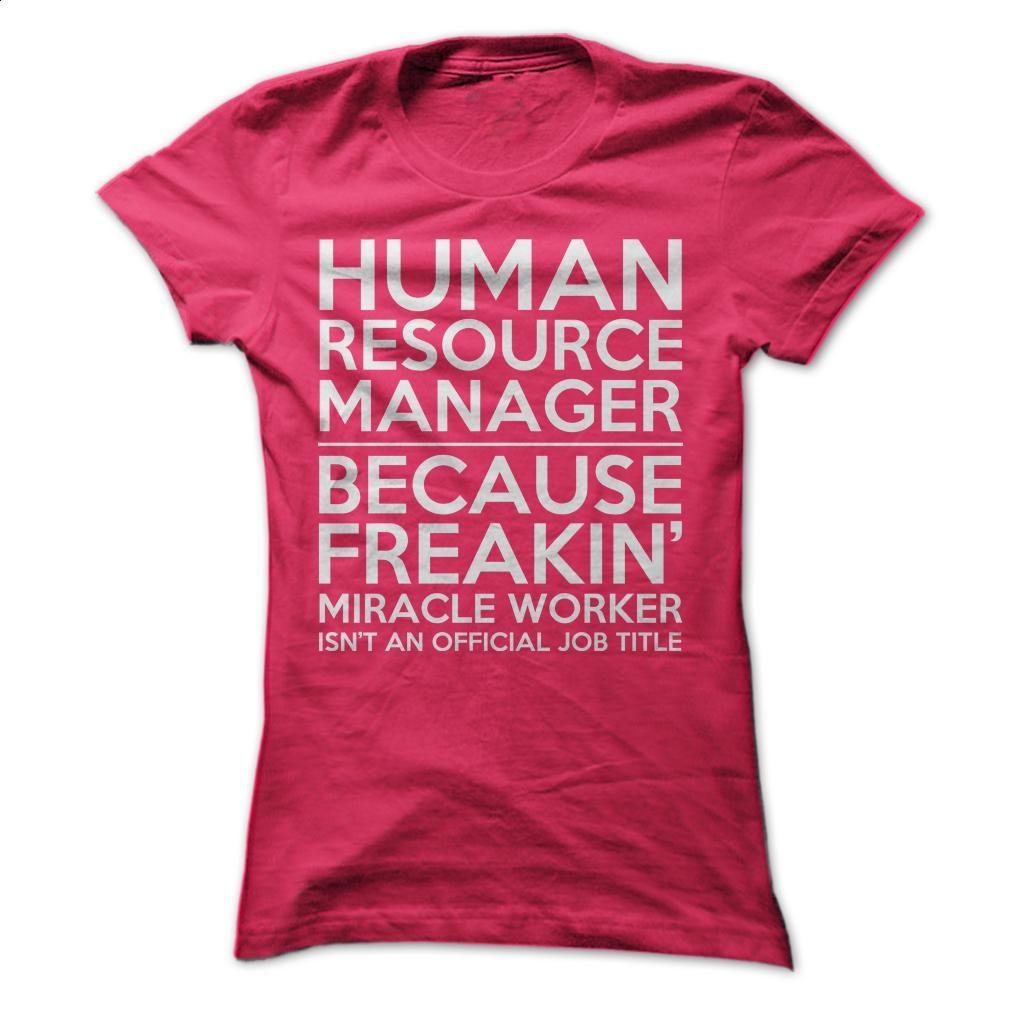 Human Resource Manager Job Title T Shirt Hoodie Sweatshirts