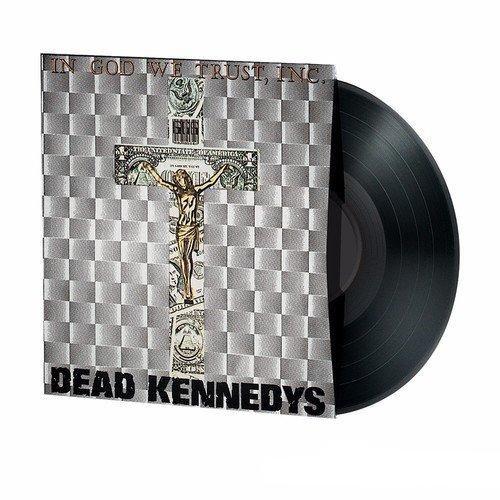 Ed Rush & Dead Kennedys - In God We Trust, Inc.