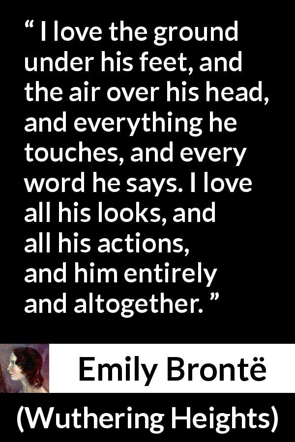 Emily Brontë quote about love from Wuthering Heights
