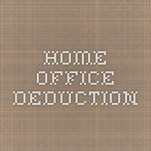 Home Office, Deduction, Recipe