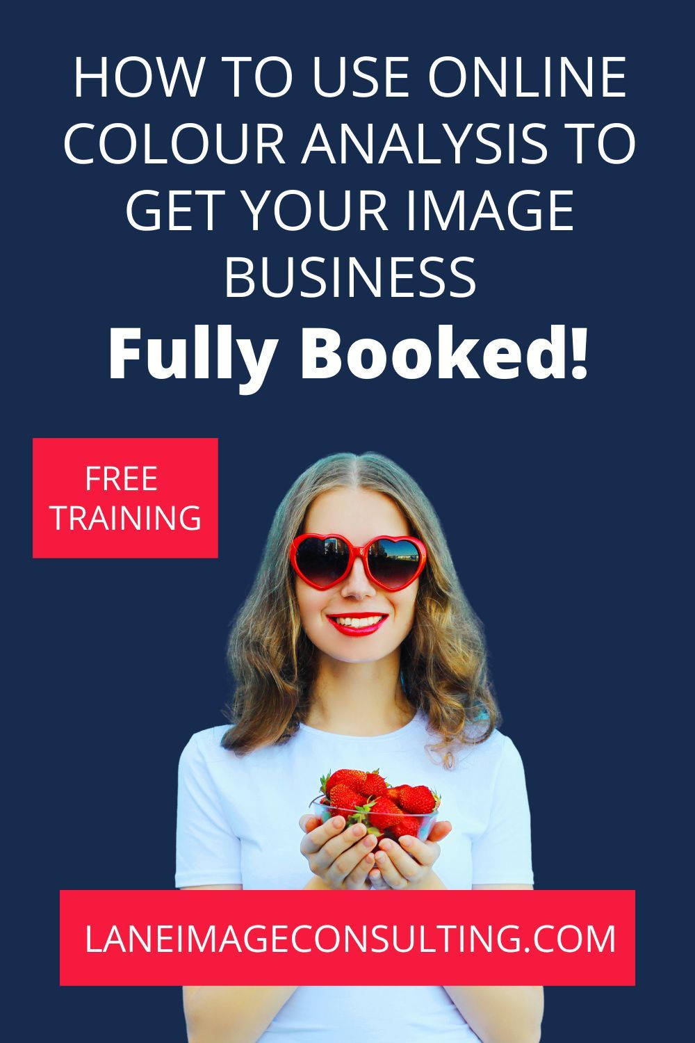 Are you an image consultant or personal stylist who craves a consistent stream of paying customers? Check out my FREE three-part training which gives you the exact same strategy I used to go from having the occasional client to my first fully booked, 10K making month. Get fully booked with skills you already have! #colouranalysis #imageconsultant #personalstylist