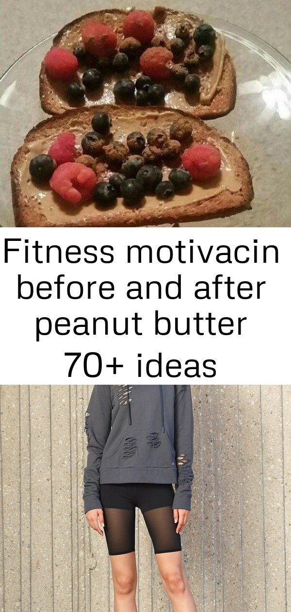 Fitness motivacin before and after peanut butter 70 ideas Fitness motivacin before and after peanut butter 70 Ideas Lush HighWaist Short Anti Inflammatory Diet Food List...