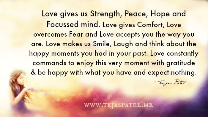 Love Gives Us Strength Peace Hope Focussed Mind Fear Of Love
