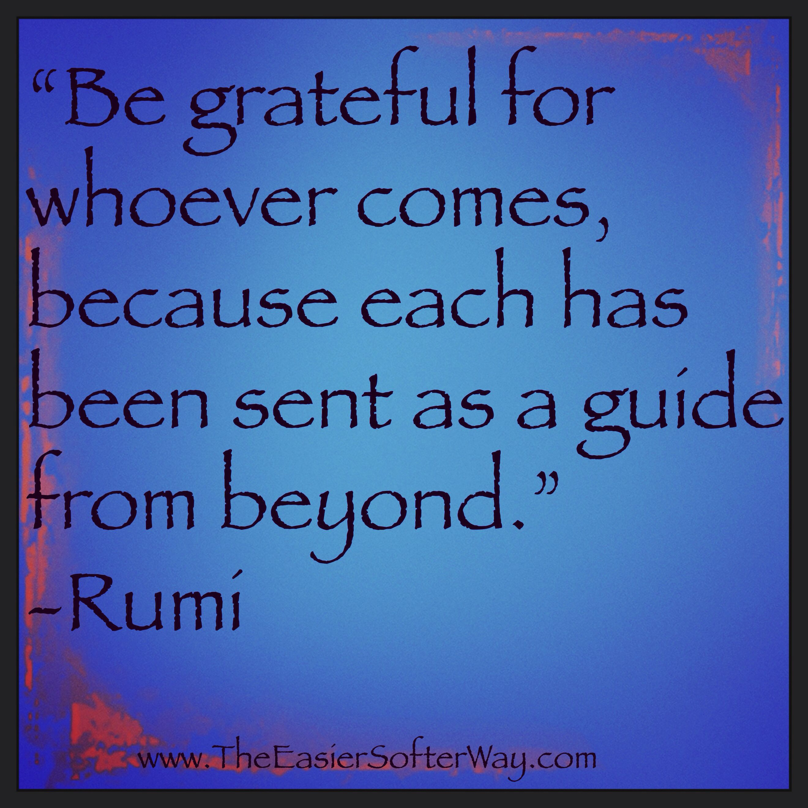 Great Gratitude Quotes: Great Quote From Rumi