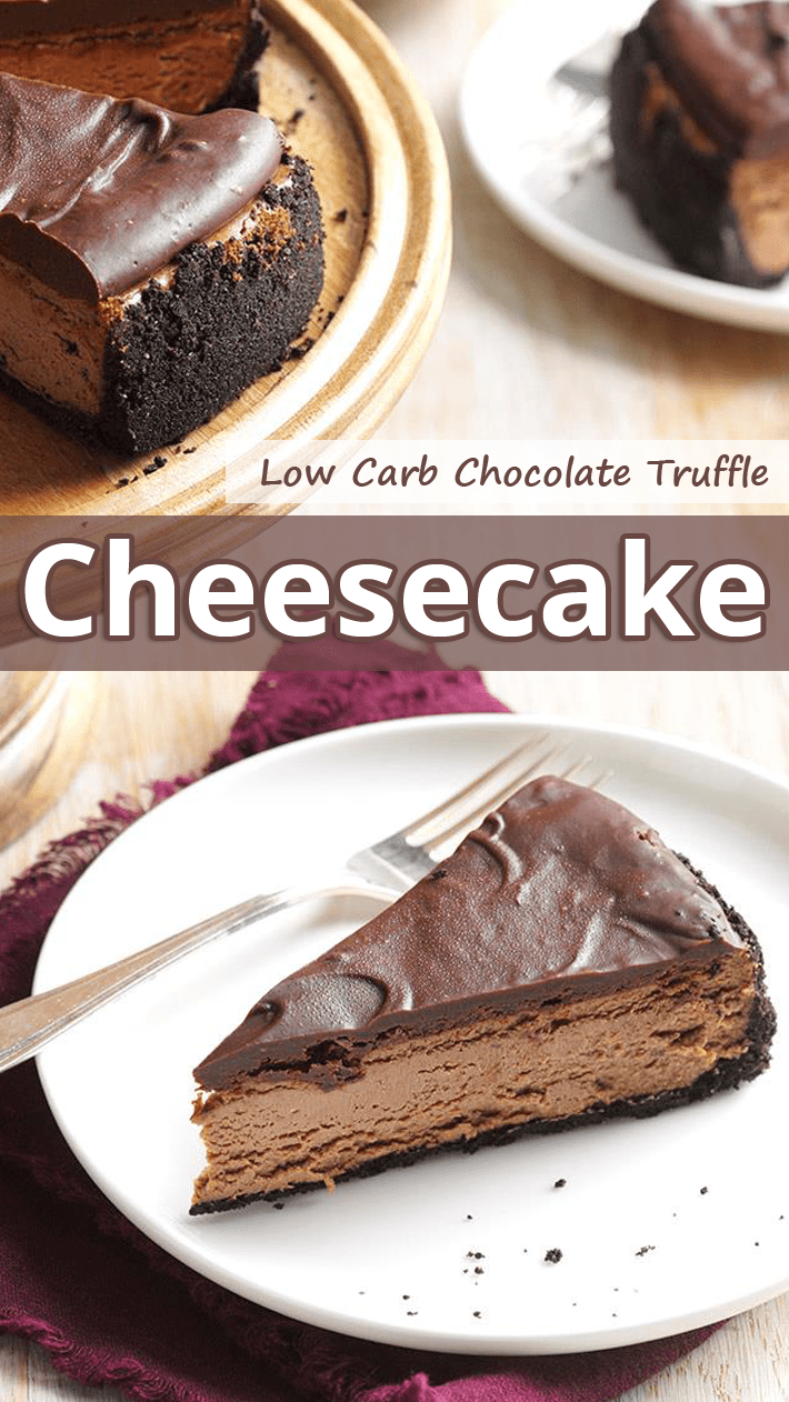 Low Carb Chocolate Truffle Cheesecake Low carb chocolate