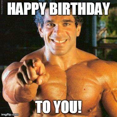 Happy Muscled Birthday Birthday Wishes Pinterest Happy Birthday Wishes Bodybuilders