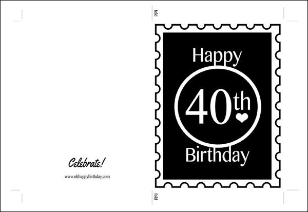 A Happy Birthday Card Template For A 40th Birthday For Him Or Her It S Spotting A Postage Stamp Design 40th Birthday Cards Birthday Cards Happy 40th Birthday