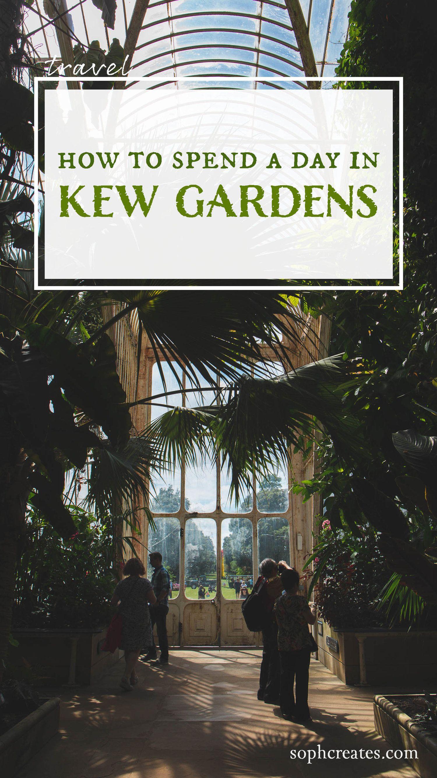 eaad445c4bfd5bdf86ae8c9f45f89798 - Best Day To Visit Kew Gardens