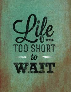Free Printable Poster - Life is Short