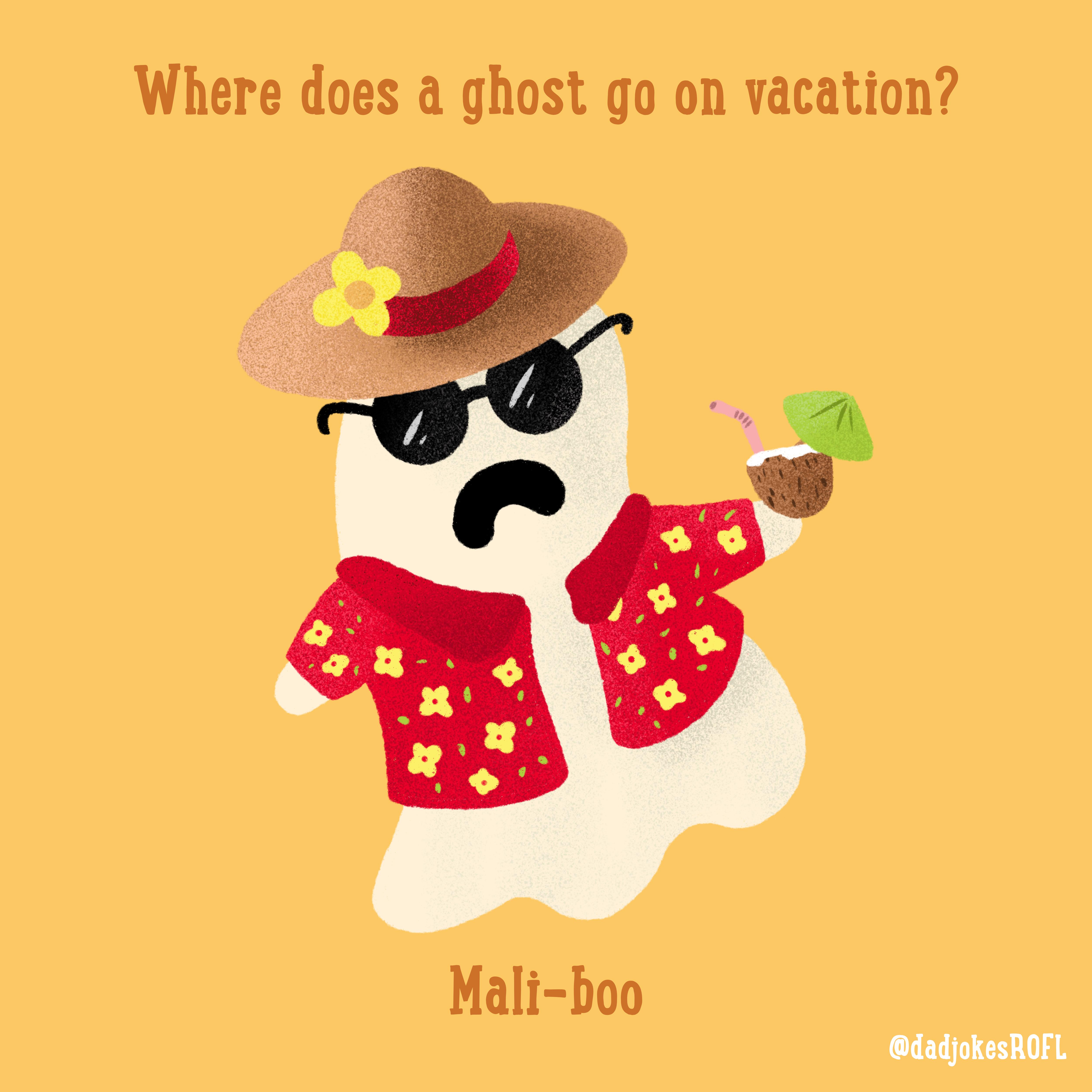 Where Does A Ghost Go On Vacation Mali Boo Halloween Jokes Dad Jokes Funny Halloween Jokes
