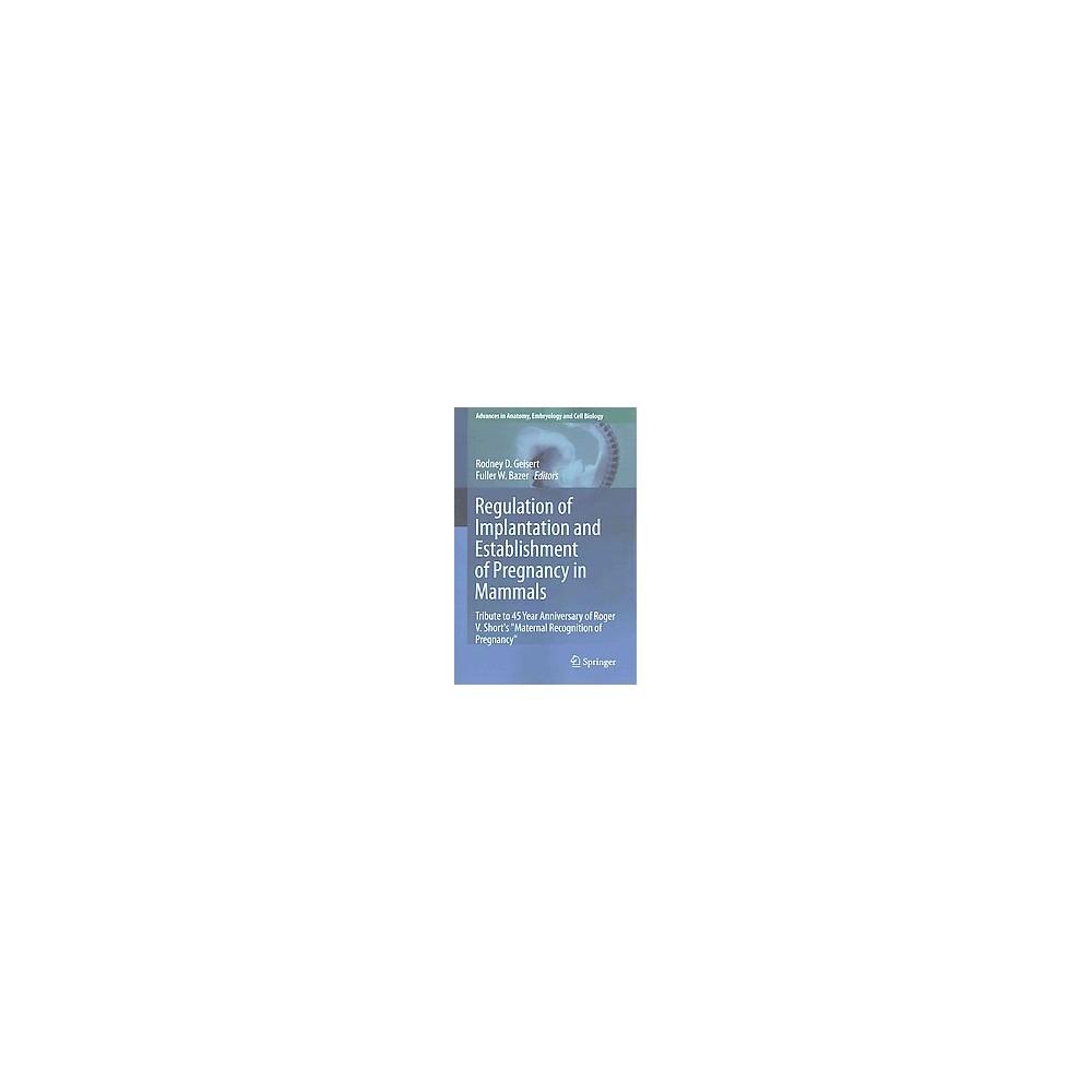 Regulation of Implantation and Establish ( Advances in Anatomy ...
