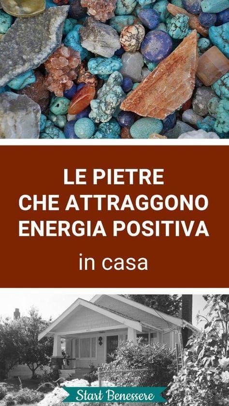 Le pietre che attraggono energia positiva in casa