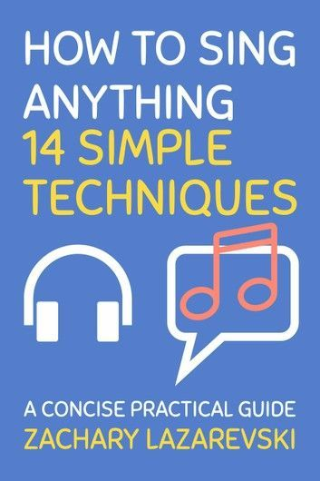 How To Sing Anything: 14 Simple Techniques #howtosing How To Sing Anything: 14 Simple Techniques #howtosing